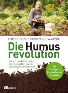 LOGO_Ute Scheub, Stefan Schwarzer: Die Humusrevolution
