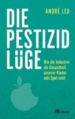 LOGO_André Leu, Die Pestizidlüge