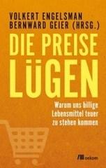 LOGO_Bernward Geier, Volkert Engelsmann. Die Preise lügen